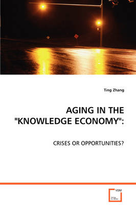 Aging in the Knowledge Economy