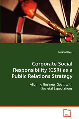 Corporate Social Responsibility (Csr) as a Public Relations Strategy