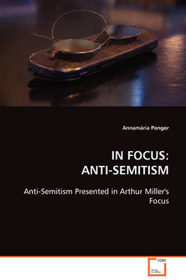 In Focus: Anti-Semitism