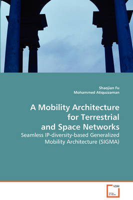 A Mobility Architecture for Terrestrial and Space Networks
