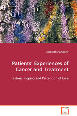 Patients' Experiences of Cancer and Treatment