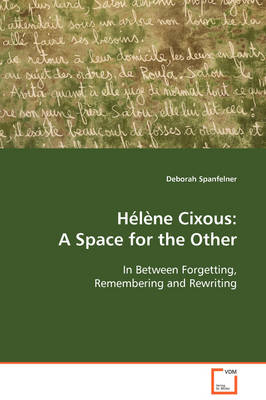 Helene Cixous: A Space for the Other