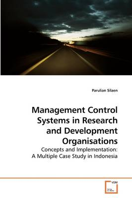 Management Control Systems in Research and Development Organisations