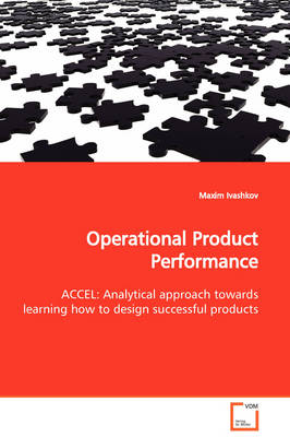Operational Product Performance Accel: Analytical Approach Towards Learning How to Design Successful Products