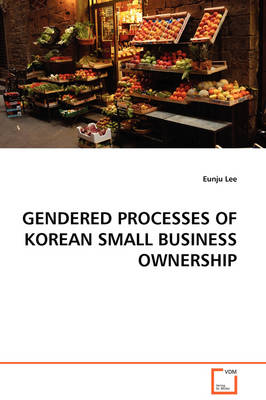 Gendered Processes of Korean Small Business Ownership