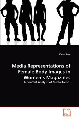 Media Representations of Female Body Images in Women's Magazines