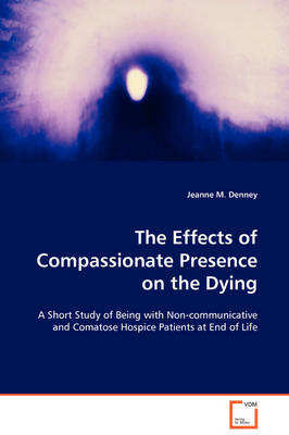 The Effects of Compassionate Presence on the Dying