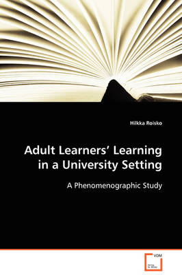 Adult Learners' Learning in a University Setting