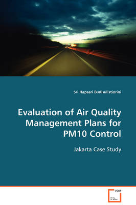 Evaluation of Air Quality Management Plans for Pm10 Control