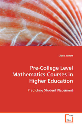 Pre-College Level Mathematics Courses in Higher Education