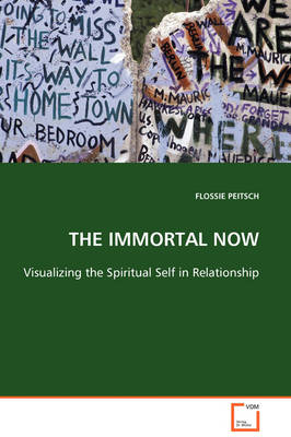 The Immortal Now