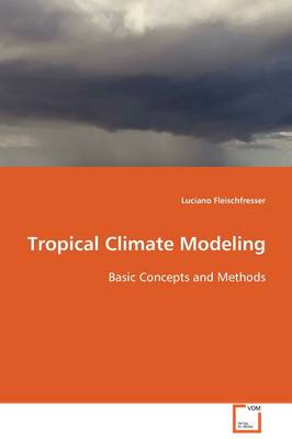 Tropical Climate Modelling