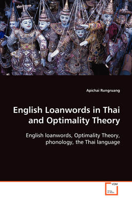 English Loanwords in Thai and Optimality Theory