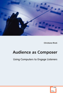 Audience as Composer