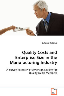 Quality Costs and Enterprise Size in the Manufacturing Industry