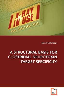 A Structural Basis for Clostridial Neurotoxin Target Specificity