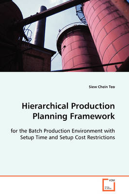 Hierarchical Production Planning Framework