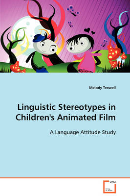 Linguistic Stereotypes in Children's Animated Film