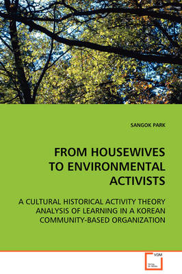 From Housewives to Environmental Activists