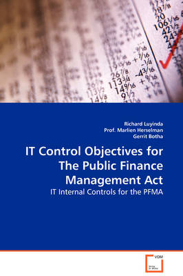 It Control Objectives for the Public Finance Management ACT - It Internal Controls for the Pfma