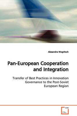 Pan-European Cooperation and Integration