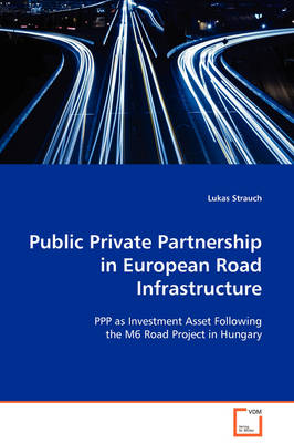 Public Private Partnership in European Road Infrastructure