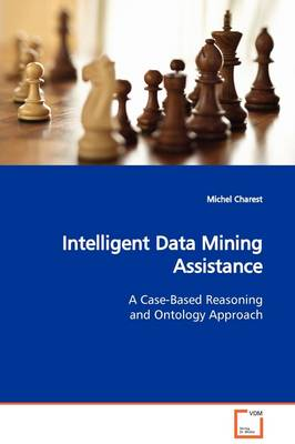 Intelligent Data Mining Assistance