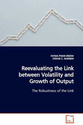 Reevaluating the Link Between Volatility and Growth of Output