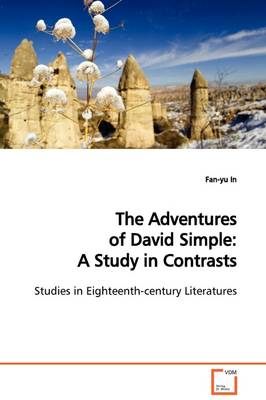 The Adventures of David Simple: A Study in Contrasts