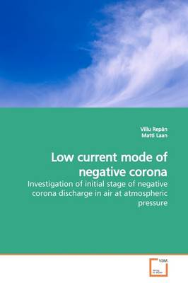 Low Current Mode of Negative Corona
