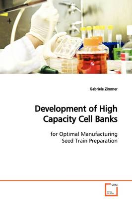 Development of High Capacity Cell Banks