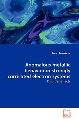 Anomalous Metallic Behavior in Strongly Correlated Electron Systems