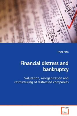 Financial Distress and Bankruptcy