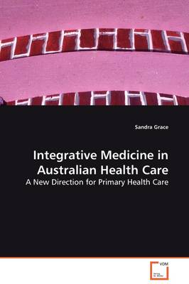 Integrative Medicine in Australian Health Care