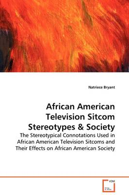 African American Television Sitcom Stereotypes