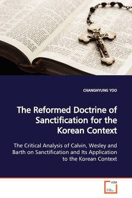 The Reformed Doctrine of Sanctification for the Korean Context