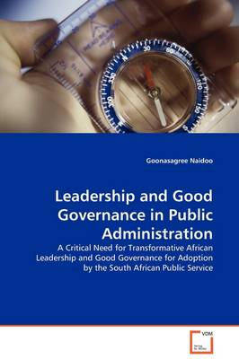 Leadership and Good Governance in Public Administration