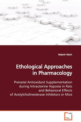 Ethological Approaches in Pharmacology