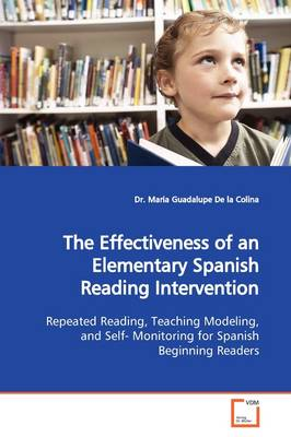 The Effectiveness of an Elementary Spanish Reading Intervention