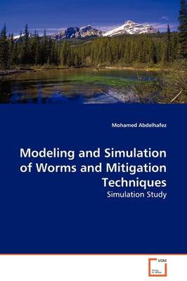 Modeling and Simulation of Worms and Mitigation Techniques