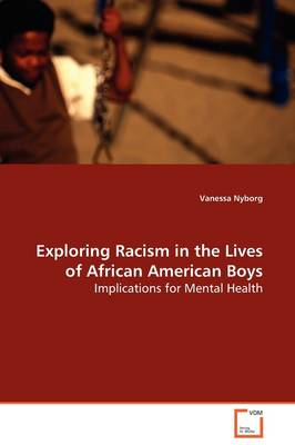 Exploring Racism in the Lives of African American Boys