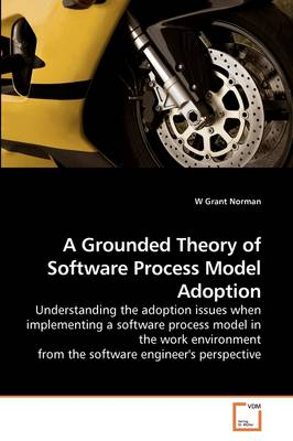 A Grounded Theory of Software Process Model Adoption