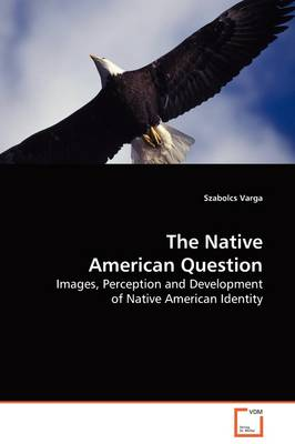 The Native American Question