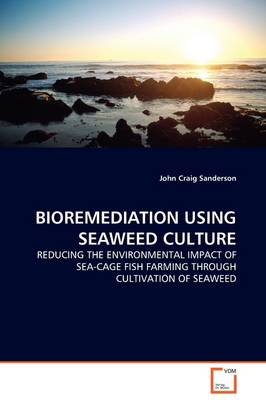 Bioremediation Using Seaweed Culture
