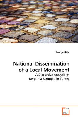 National Dissemination of a Local Movement