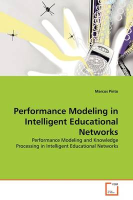 Performance Modeling in Intelligent Educational Networks