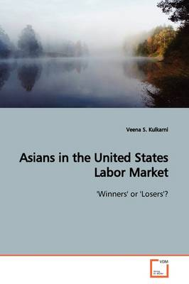 Asians in the United States Labor Market