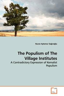 The Populism of the Village Institutes