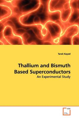Thallium and Bismuth Based Superconductors