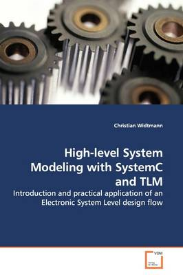 High-Level System Modeling with Systemc and Tlm